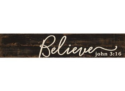 Believe, Pine Pallet Plaque  -