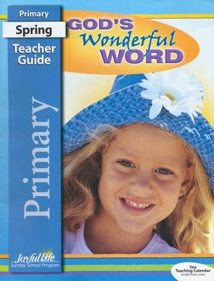 God's Wonderful Word Primary (Grades 1-2) Teacher  Guide (2016 Edition)  -