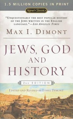 Jews, God and History   -     By: Max I. Dimont