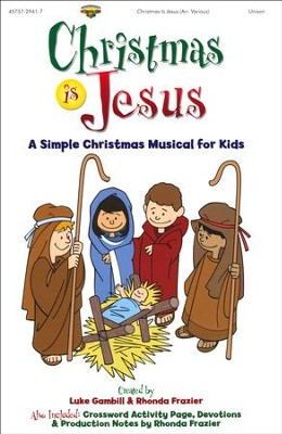 Christmas Is Jesus, Choral Book   -     By: Luke Gambill, Rhonda Frazier