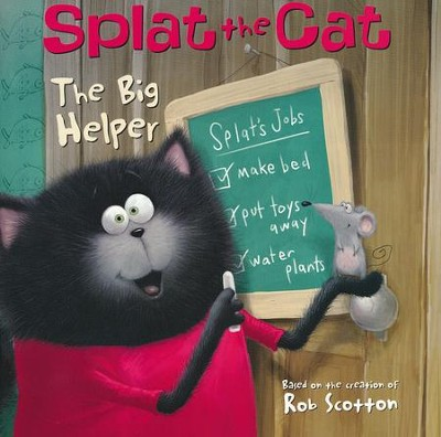 Splat the Cat: The Big Helper  -     By: Rob Scotton     Illustrated By: Rob Scotton
