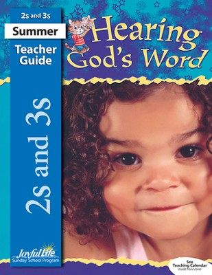 Hearing God's Word Teacher's Guide (Ages 2 & 3; Summer 2015)  -