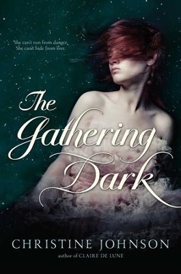 The Gathering Dark - eBook  -     By: Christine Johnson