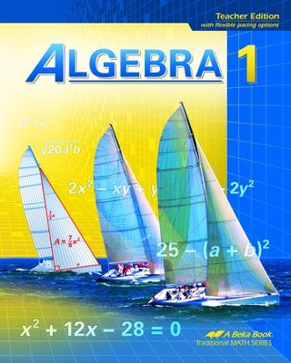 Abeka Algebra 1 Teacher Edition (Updated Edition)  -