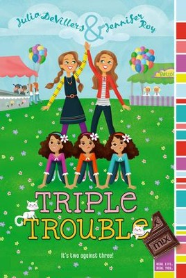 Triple Trouble - eBook  -     By: Julia DeVillers, Jennifer Roy