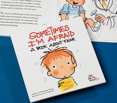 Sometimes I'm Afraid: A Book about Fear  -     By: Michaelene Mundy     Illustrated By: Anne Fitzgerald