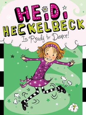 Heidi Heckelbeck Is Ready to Dance! - eBook  -     By: Wanda Coven     Illustrated By: Priscilla Burris