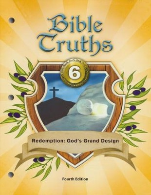 Bible Truths 6 Student Worktext, 4th Edition   -