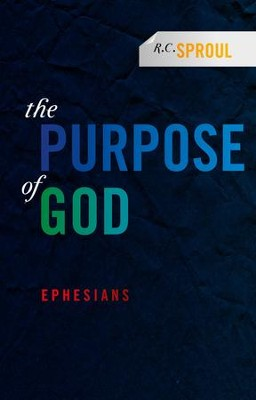 Purpose of God: Ephesians - eBook  -     By: R.C. Sproul