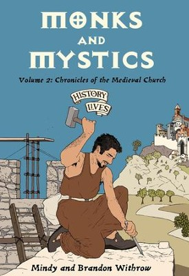 Monks and Mystics: Vol 2 - eBook  -     By: Mindy Withrow, Brandon Withrow