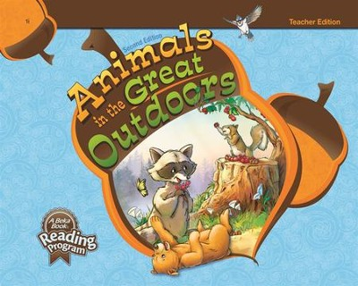Abeka Animals in the Great Outdoors Reader Grade 1 Teacher  Edition (New Edition)  -