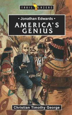 Jonathan Edwards: America's Genius - eBook  -     By: Christian Timothy George