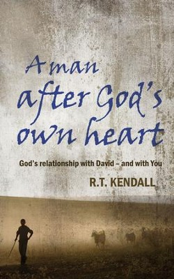 Man After God's Own Heart - eBook  -     By: R.T. Kendall