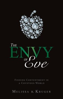 Envy of Eve - eBook  -     By: Melissa B. Kruger