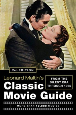 Leonard Maltin's Classic Movie Guide, 2nd Ed. - More Than 10,000 Movies  -     By: Leonard Maltin