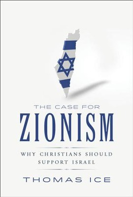 Case For Zionism The Why Christians Should Support Israel Pdf