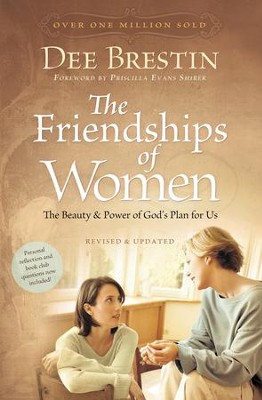The Friendships of Women: The Beauty and Power of God's Plan for Us - eBook  -     By: Dee Brestin