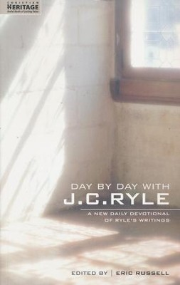 Day by Day with J.C. Ryle: A New Devotional of J.C. Ryle's Writings  -     By: J.C. Ryle