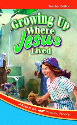 Growing Up Where Jesus Lived Teacher Edition   -