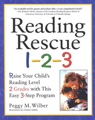 Reading Rescue 1-2-3   -     By: Peggy M. Wilber