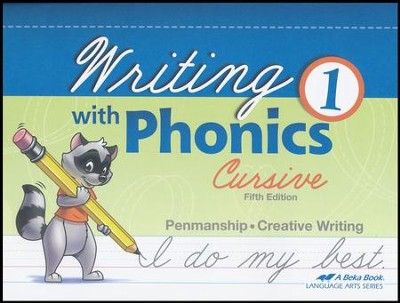 Abeka Writing with Phonics 1 (Cursive; New Edition)   -