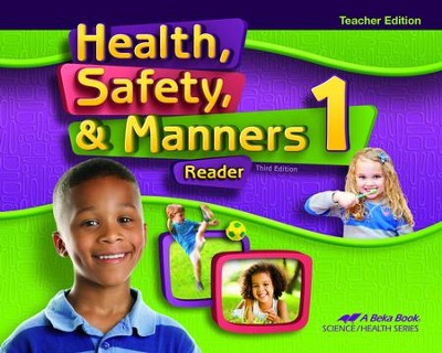 Abeka Health, Safety & Manners Grade 1 Teacher's Edition  (New Edition)  -