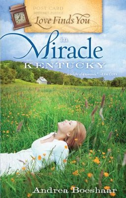 Love Finds You in Miracle, Kentucky - eBook  -     By: Andrea Boeshaar