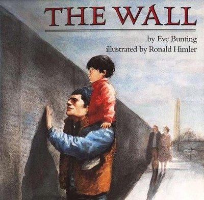 The Wall   -     By: Eve Bunting
