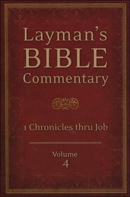 Layman's Bible Commentary Vol. 4: 1 Chronicles thru Job  -     By: Tremper Longman III, Robert Deffinbaugh, Joe Guglielmo