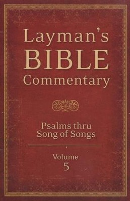Layman's Bible Commentary Vol. 5: Psalms thru Song of Solomon  -     By: Tremper Longman III, Stephen Leston, Jeffrey Miller
