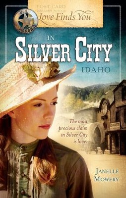 Love Finds You in Silver City, Idaho - eBook  -     By: Janelle Mowery