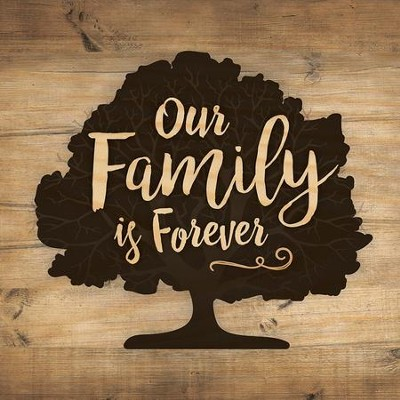 Our Family Is Forever, Block Sign, Small  -