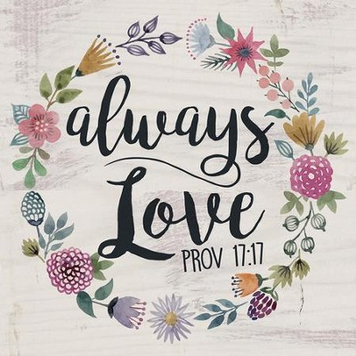 Always Love, Block Sign, Small  -