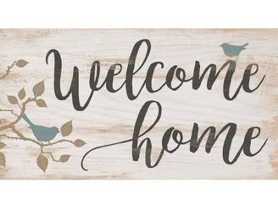 Welcome Home, Block Sign  -