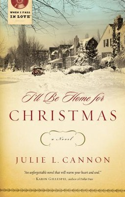 I'll Be Home for Christmas - eBook  -     By: Julie Cannon