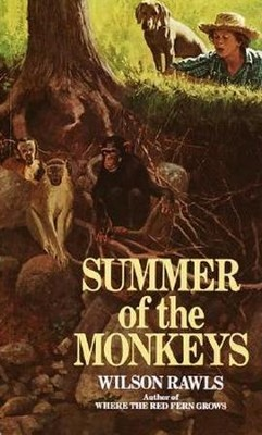 Summer of the Monkeys  -     By: Wilson Rawls