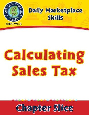 Daily Marketplace Skills: Calculating Sales Tax Gr  6-12 - PDF Download  [Download]