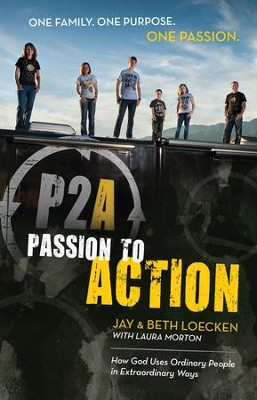 Passion to Action - eBook  -     By: Jay Loecken, Beth Loecken