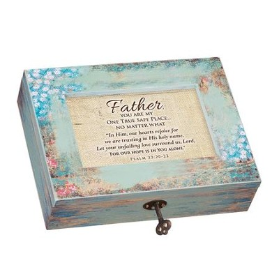 Father, You Are My One True Safe Place, Music Box  -