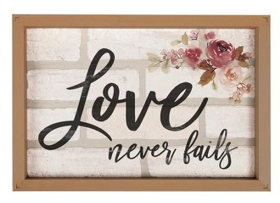 Love Never Fails, Framed Faux Brick Sign  -