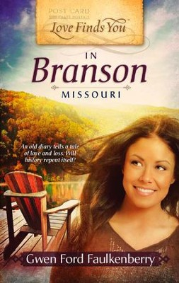 Love Finds You in Branson, Missouri - eBook  -     By: Gwen Ford Faulkenberry