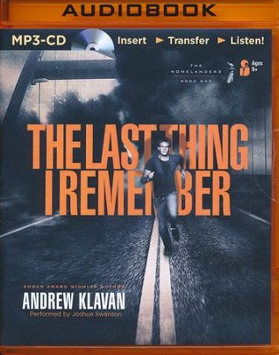 #1: The Last Thing I Remember - unabridged audio book on MP3-CD  -     By: Andrew Klavan