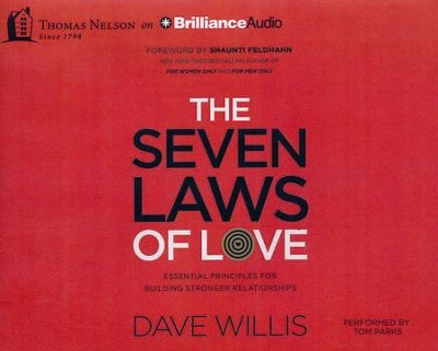 The 7 Laws of Love: Essential Principles for Building Stronger Relationships - unabridged audio book on CD  -     By: Dave Willis