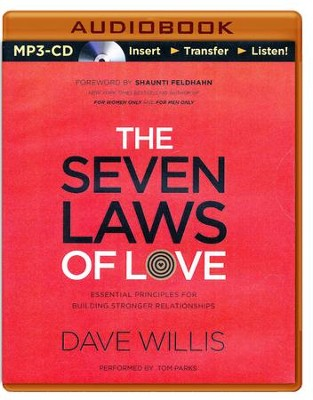 The 7 Laws of Love: Essential Principles for Building Stronger Relationships - unabridged audio book on MP3-CD  -     By: Dave Willis