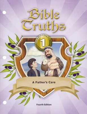 BJU Bible Truths Grade 1: A Father's Care, Student Worktext  (Fourth Edition)  -