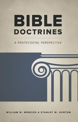 Bible Doctrines: A Pentecostal Perspective - eBook  -     By: William W. Menzies & Stanley M. Horton