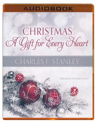 Christmas: A Gift for Every Heart - unabridged audio book on MP3-CD  -     Narrated By: Barry Scott     By: Charles F. Stanley