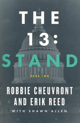 The 13: Stand, Series #2   -     By: Robbie Cheuvront, Erik Reed, Shawn Allen