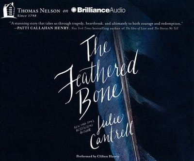 Feathered Bone - unabridged audio book on CD  -     Narrated By: Clifton Harris     By: Julie Cantrell