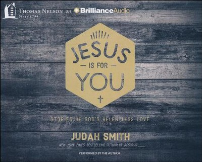 Jesus Is For You: And Jesus Is Enough - unabridged audio book on CD  -     Narrated By: Judaj Smith     By: Judah Smith